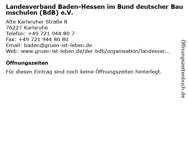 Landesverband Baden-Hessen im Bund deutscher Baumschulen (BdB) e.V. in Karlsruhe: Adresse und Öffnungszeiten