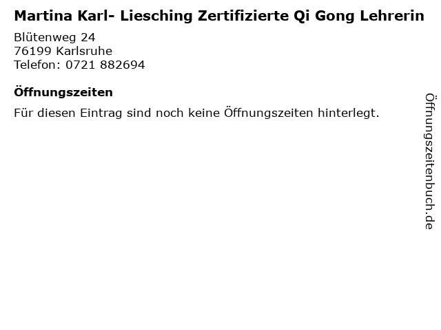 Martina Karl- Liesching Zertifizierte Qi Gong Lehrerin in Karlsruhe: Adresse und Öffnungszeiten
