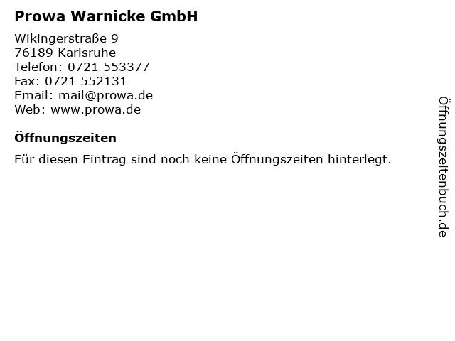 Prowa Warnicke GmbH in Karlsruhe: Adresse und Öffnungszeiten