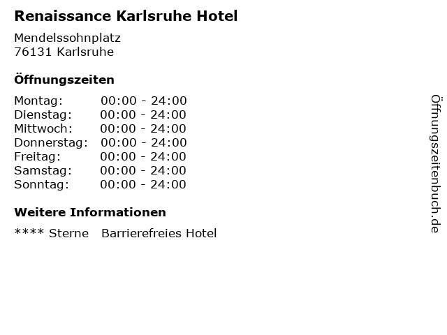 Renaissance Karlsruhe Hotel in Karlsruhe: Adresse und Öffnungszeiten