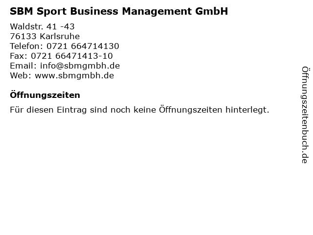 SBM Sport Business Management GmbH in Karlsruhe: Adresse und Öffnungszeiten