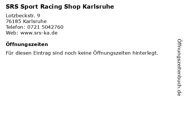 SRS Sport Racing Shop Karlsruhe in Karlsruhe: Adresse und Öffnungszeiten