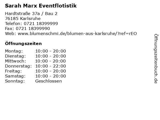 Sarah Marx Eventflotistik in Karlsruhe: Adresse und Öffnungszeiten