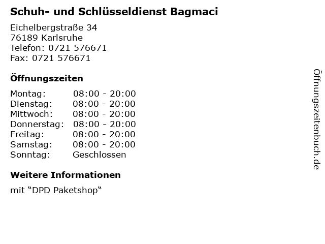 Schuh- und Schlüsseldienst Bagmaci in Karlsruhe: Adresse und Öffnungszeiten