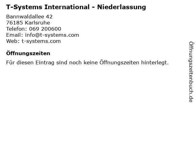 T-Systems International - Niederlassung in Karlsruhe: Adresse und Öffnungszeiten