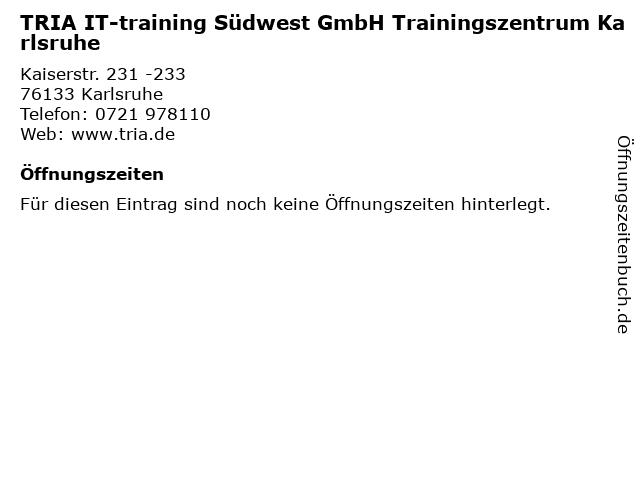 TRIA IT-training Südwest GmbH Trainingszentrum Karlsruhe in Karlsruhe: Adresse und Öffnungszeiten