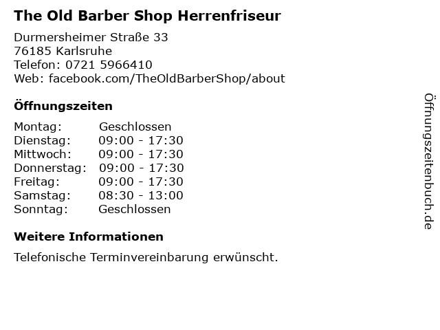 The Old Barber Shop Herrenfriseur in Karlsruhe: Adresse und Öffnungszeiten
