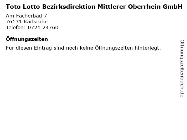 Toto Lotto Bezirksdirektion Mittlerer Oberrhein GmbH in Karlsruhe: Adresse und Öffnungszeiten