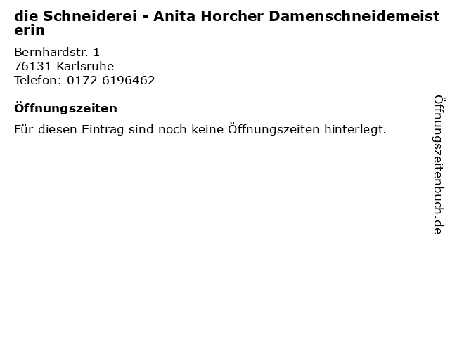 die Schneiderei - Anita Horcher Damenschneidemeisterin in Karlsruhe: Adresse und Öffnungszeiten