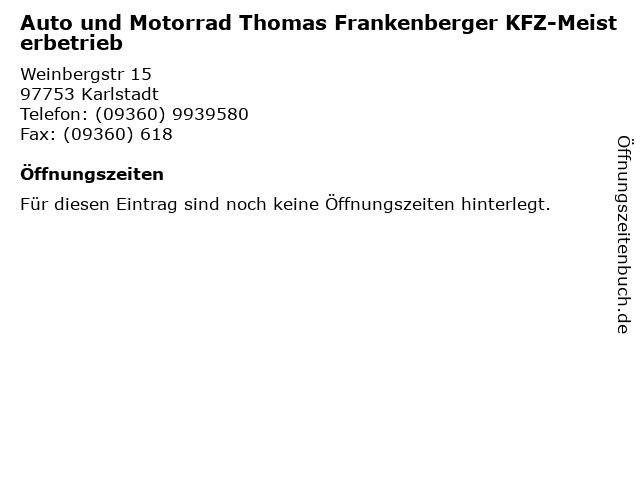 Auto und Motorrad Thomas Frankenberger KFZ-Meisterbetrieb in Karlstadt: Adresse und Öffnungszeiten