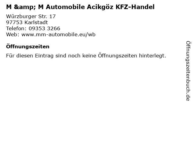 M & M Automobile Acikgöz KFZ-Handel in Karlstadt: Adresse und Öffnungszeiten