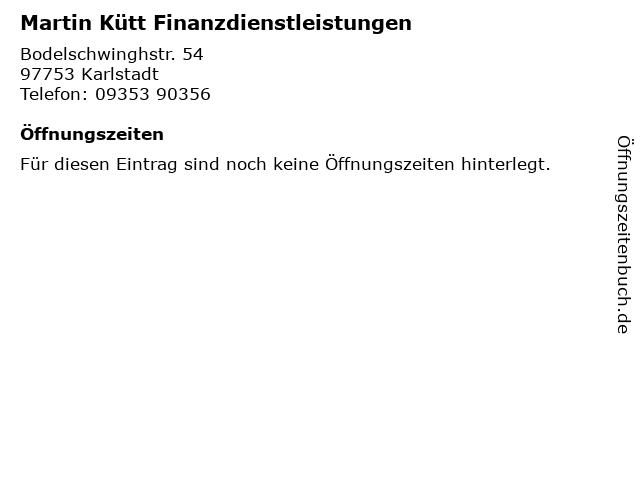 Martin Kütt Finanzdienstleistungen in Karlstadt: Adresse und Öffnungszeiten