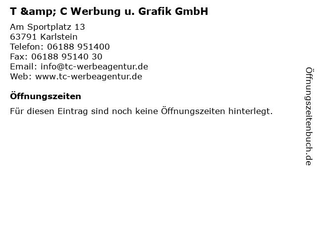 T & C Werbung u. Grafik GmbH in Karlstein: Adresse und Öffnungszeiten