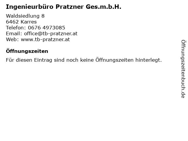Ingenieurbüro Pratzner Ges.m.b.H. in Karres: Adresse und Öffnungszeiten