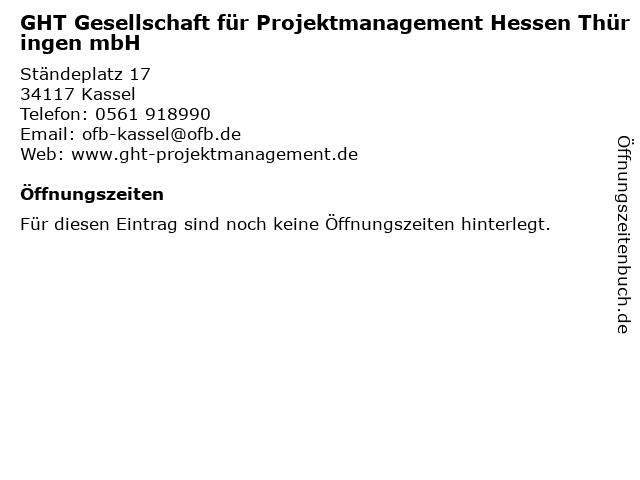 GHT Gesellschaft für Projektmanagement Hessen Thüringen mbH in Kassel: Adresse und Öffnungszeiten
