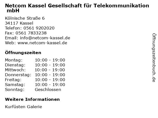 Netcom Kassel Gesellschaft für Telekommunikation mbH in Kassel: Adresse und Öffnungszeiten