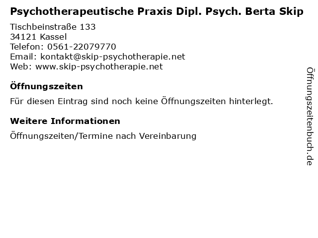 Psychotherapeutische Praxis Dipl. Psych. Berta Skip in Kassel: Adresse und Öffnungszeiten