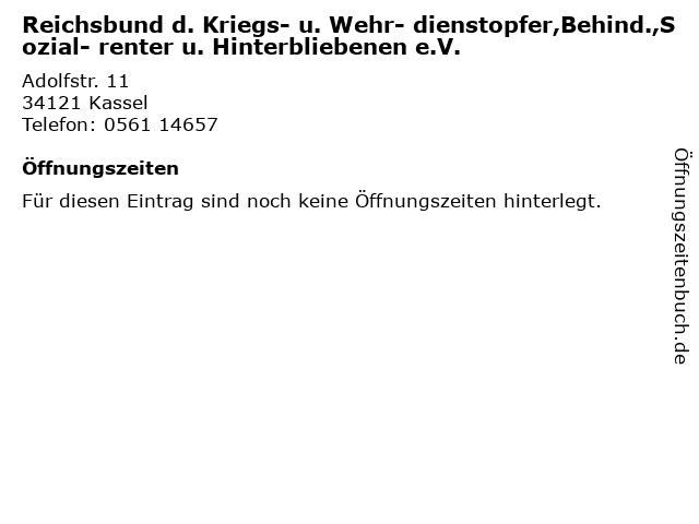 Reichsbund d. Kriegs- u. Wehr- dienstopfer,Behind.,Sozial- renter u. Hinterbliebenen e.V. in Kassel: Adresse und Öffnungszeiten