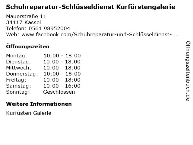 Schuhreparatur-Schlüsseldienst Kurfürstengalerie in Kassel: Adresse und Öffnungszeiten