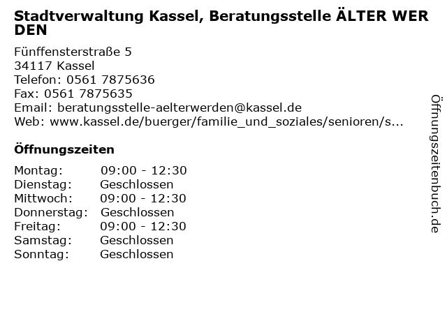 Stadtverwaltung Kassel, Beratungsstelle ÄLTER WERDEN in Kassel: Adresse und Öffnungszeiten