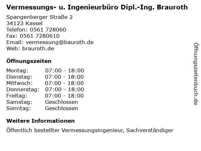 Vermessungs- u. Ingenieurbüro Dipl.-Ing. Brauroth in Kassel: Adresse und Öffnungszeiten