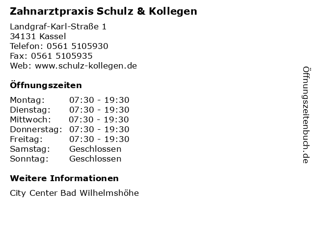 Zahnarztpraxis Schulz & Kollegen in Kassel: Adresse und Öffnungszeiten