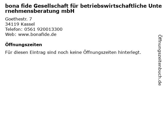 bona fide Gesellschaft für betriebswirtschaftliche Unternehmensberatung mbH in Kassel: Adresse und Öffnungszeiten