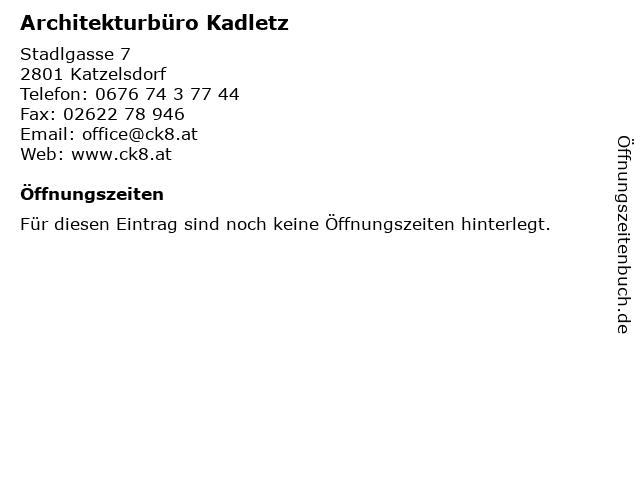 Architekturbüro Kadletz in Katzelsdorf: Adresse und Öffnungszeiten