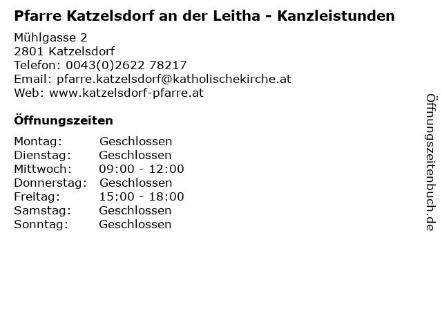 Pfarre Katzelsdorf an der Leitha - Kanzleistunden in Katzelsdorf: Adresse und Öffnungszeiten