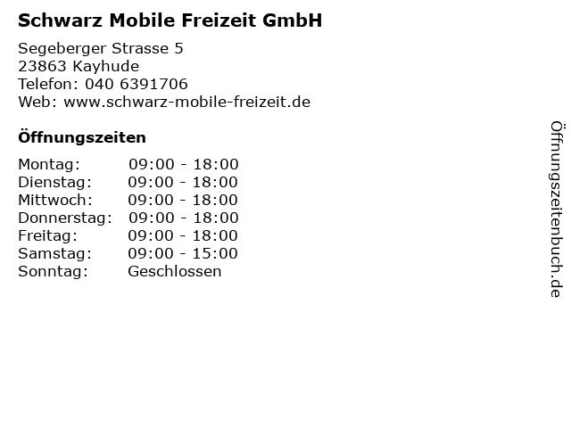 Schwarz Mobile Freizeit GmbH in Kayhude: Adresse und Öffnungszeiten