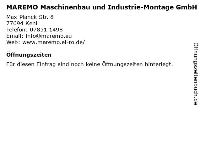 MAREMO Maschinenbau und Industrie-Montage GmbH in Kehl: Adresse und Öffnungszeiten