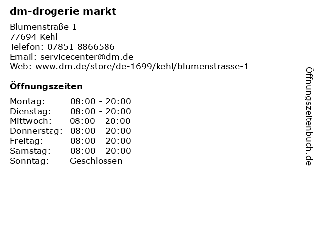 dm-drogerie markt GmbH + Co. KG in Kehl: Adresse und Öffnungszeiten