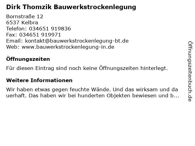 Dirk Thomzik Bauwerkstrockenlegung in Kelbra: Adresse und Öffnungszeiten