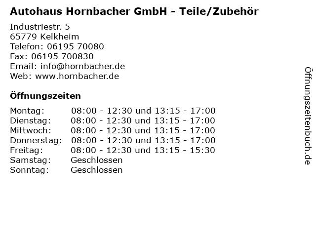 Autohaus Hornbacher GmbH - Teile/Zubehör in Kelkheim: Adresse und Öffnungszeiten