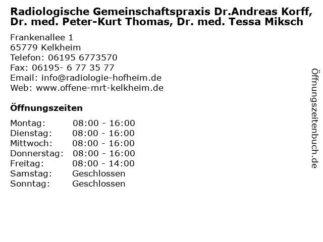Radiologische Gemeinschaftspraxis Dr.Andreas Korff, Dr. med. Peter-Kurt Thomas, Dr. med. Tessa Miksch in Kelkheim: Adresse und Öffnungszeiten