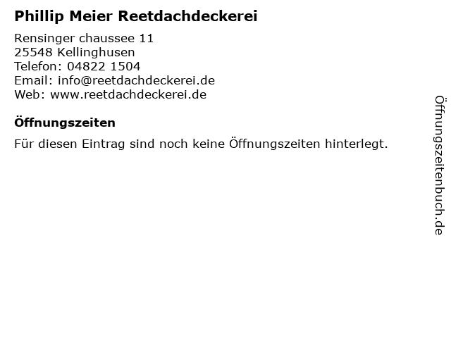 Phillip Meier Reetdachdeckerei in Kellinghusen: Adresse und Öffnungszeiten