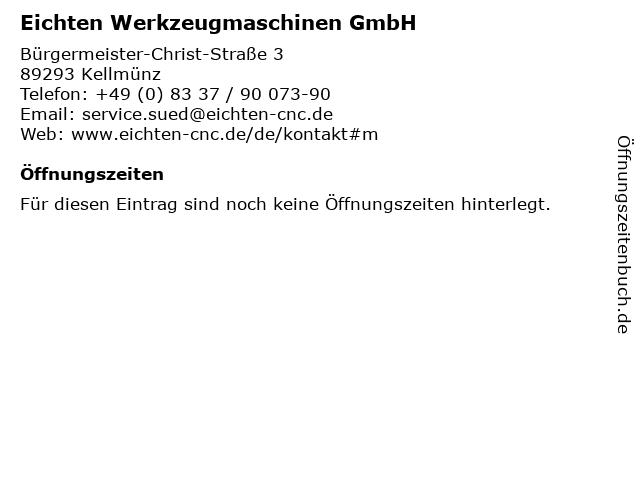 Eichten Werkzeugmaschinen GmbH in Kellmünz: Adresse und Öffnungszeiten