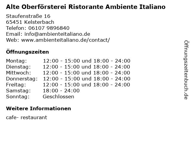 Alte Oberförsterei Ristorante Ambiente Italiano in Kelsterbach: Adresse und Öffnungszeiten