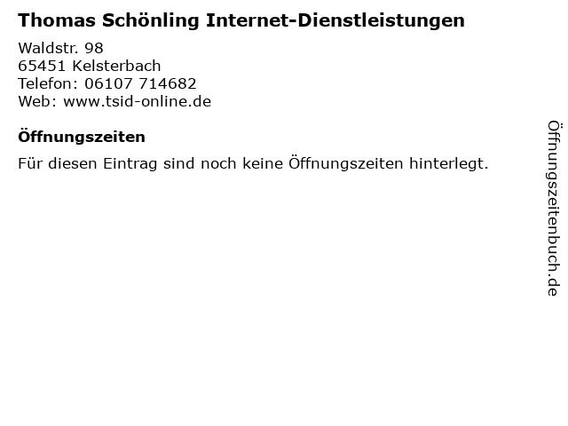 Thomas Schönling Internet-Dienstleistungen in Kelsterbach: Adresse und Öffnungszeiten