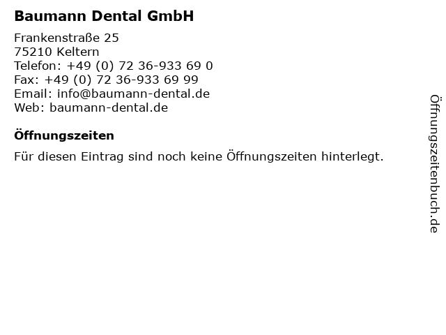 Baumann Dental GmbH in Keltern: Adresse und Öffnungszeiten
