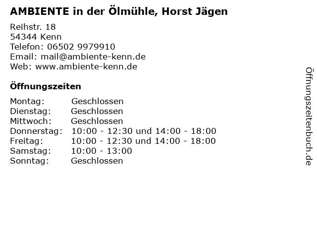 AMBIENTE in der Ölmühle, Horst Jägen in Kenn: Adresse und Öffnungszeiten