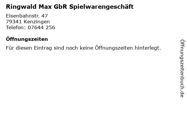 Ringwald Max GbR Spielwarengeschäft in Kenzingen: Adresse und Öffnungszeiten