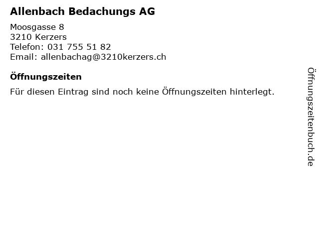 Allenbach Bedachungs AG in Kerzers: Adresse und Öffnungszeiten