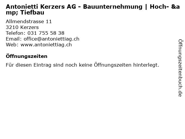 Antonietti Kerzers AG - Bauunternehmung | Hoch- & Tiefbau in Kerzers: Adresse und Öffnungszeiten