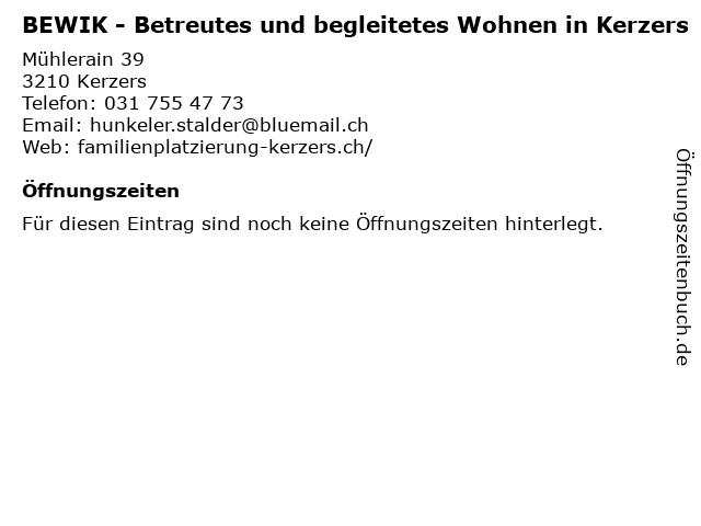 BEWIK - Betreutes und begleitetes Wohnen in Kerzers in Kerzers: Adresse und Öffnungszeiten