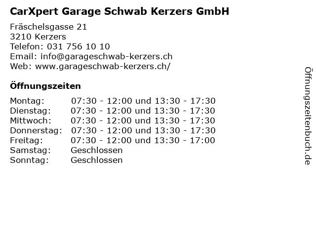 CarXpert Garage Schwab Kerzers GmbH in Kerzers: Adresse und Öffnungszeiten