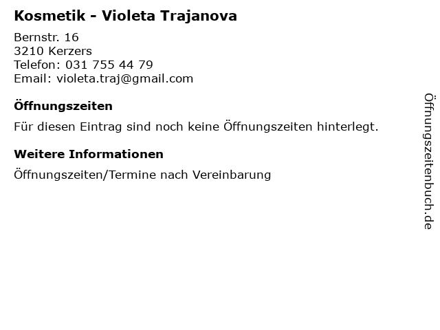 Kosmetik - Violeta Trajanova in Kerzers: Adresse und Öffnungszeiten