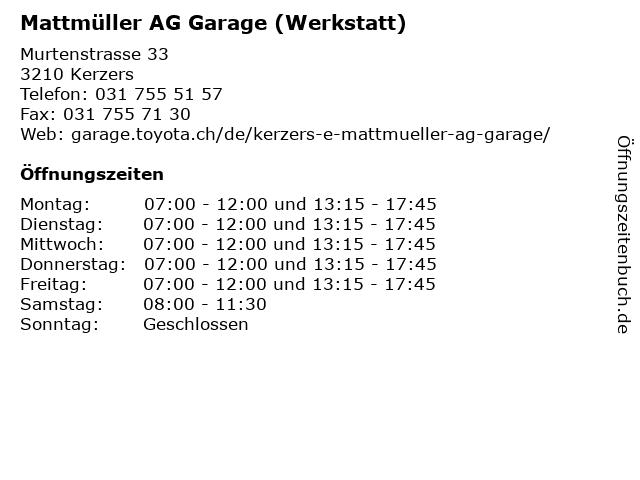 Mattmüller AG Garage (Werkstatt) in Kerzers: Adresse und Öffnungszeiten