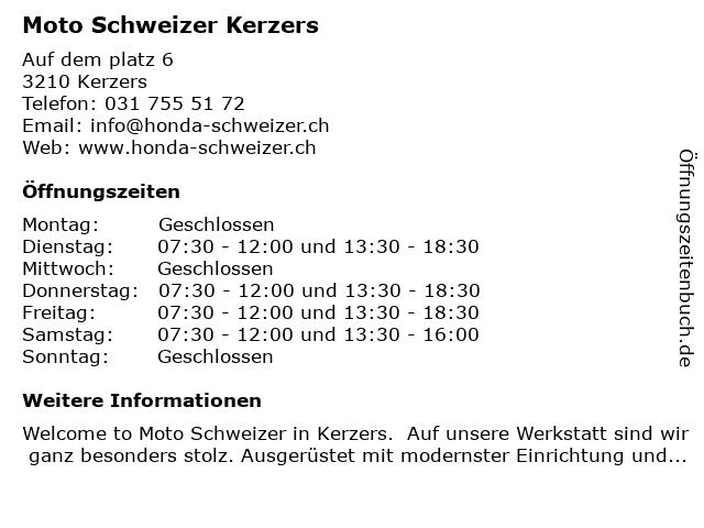 Moto Schweizer Kerzers in Kerzers: Adresse und Öffnungszeiten