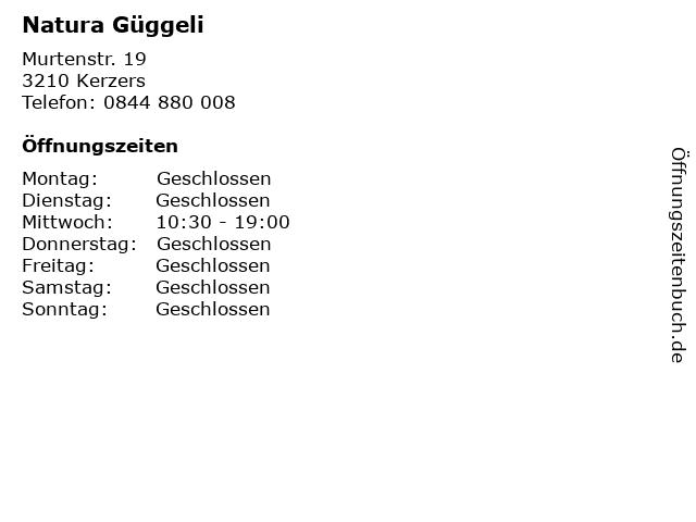 Natura Güggeli in Kerzers: Adresse und Öffnungszeiten